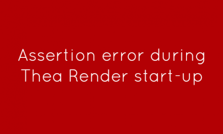 Assertion error during Thea Render start-up