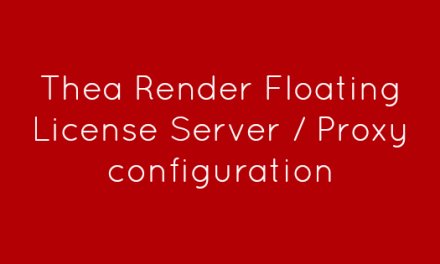Thea Render Floating License Server / Proxy configuration