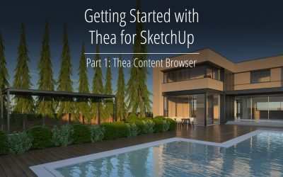 Getting Started with Thea for SketchUp – Part 1